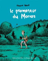 Le promeneur du Morvan